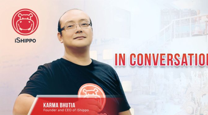 Karma Bhutia, CEO, Founder of iShippo in Conversation with LogiNext