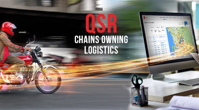 QSR chains are improving profitability by owning logistics