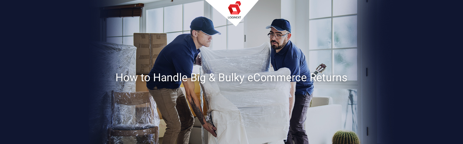 How should eCommerce brands handle Big & Bulky product returns?